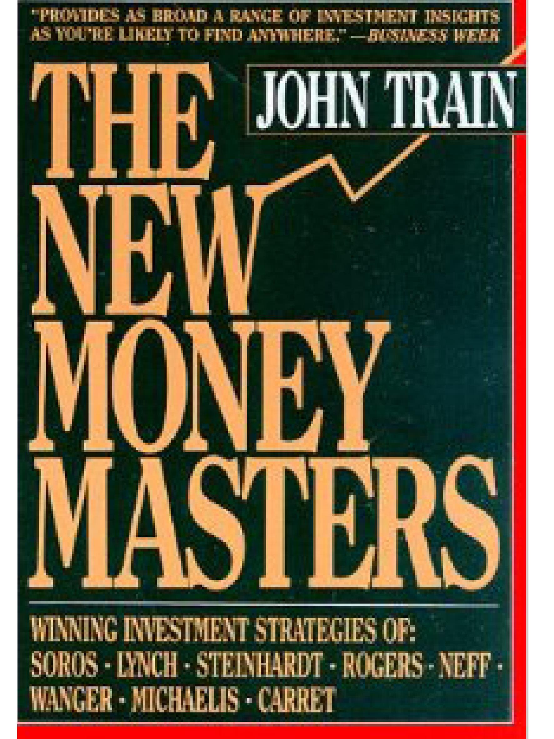 The New Money Masters.     John Train    1989