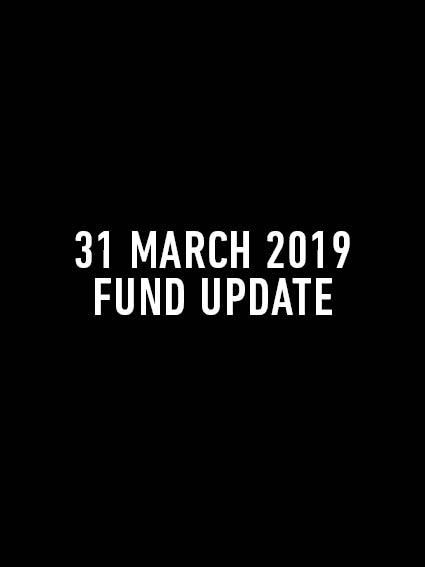 Fund Update Mar 2019.jpg