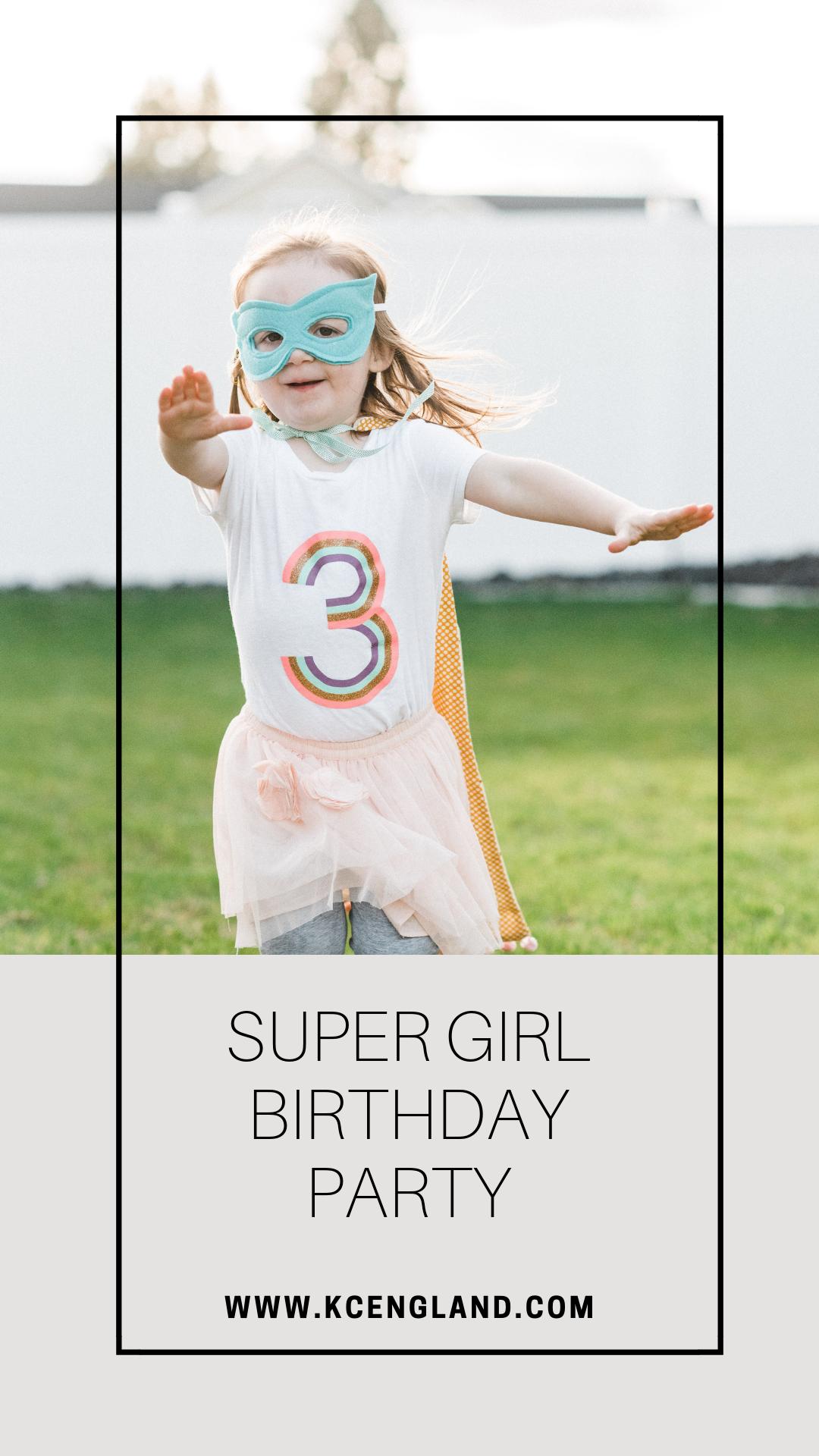 super-girl-birthday-party