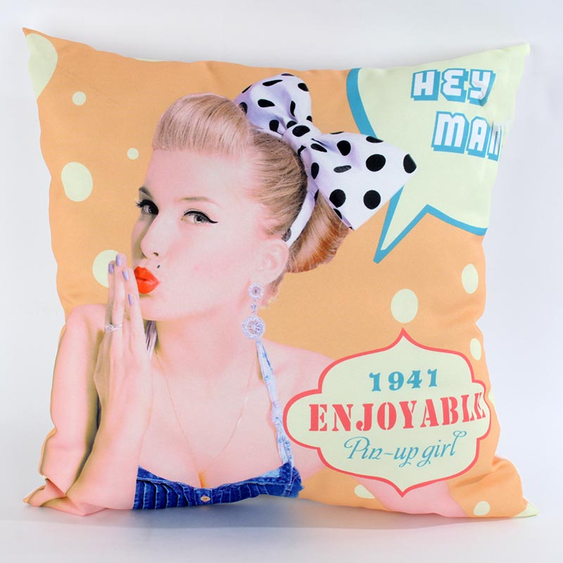 €19 FABRIC FILLING CUSHION W/PIN UP GIRL 45X45  (100 %POLYESTER)