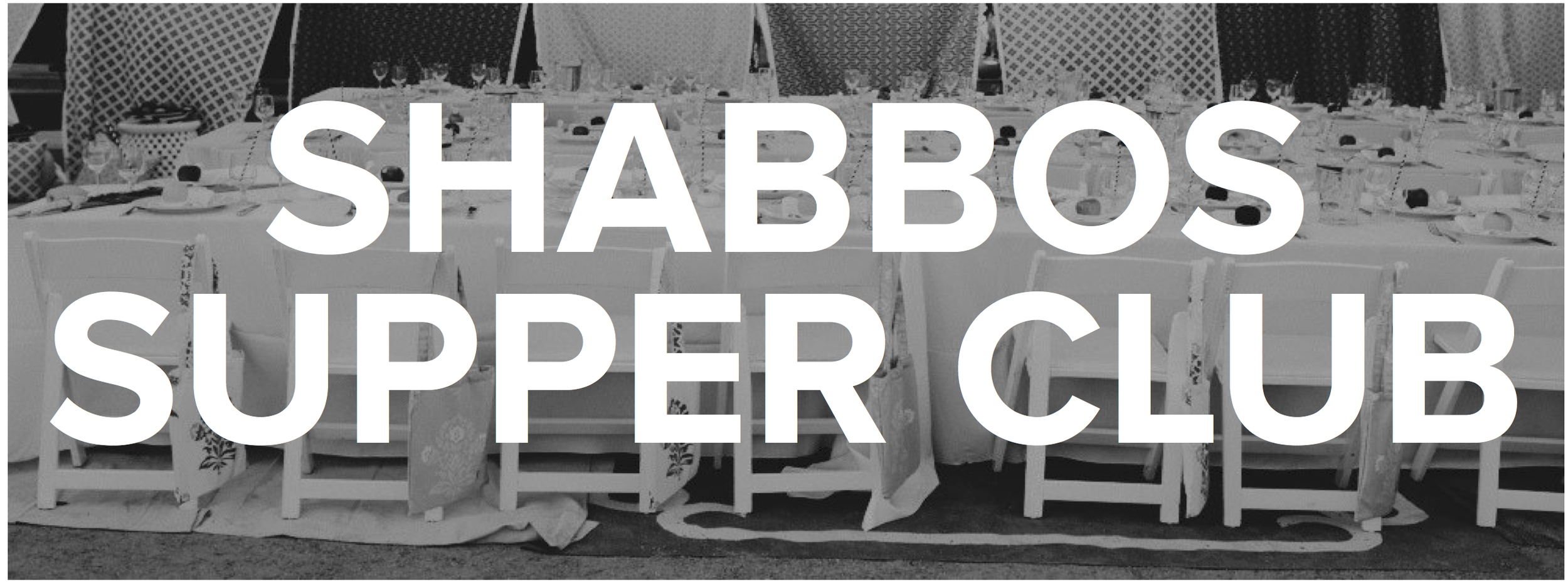Shabbos Supper Club.jpg