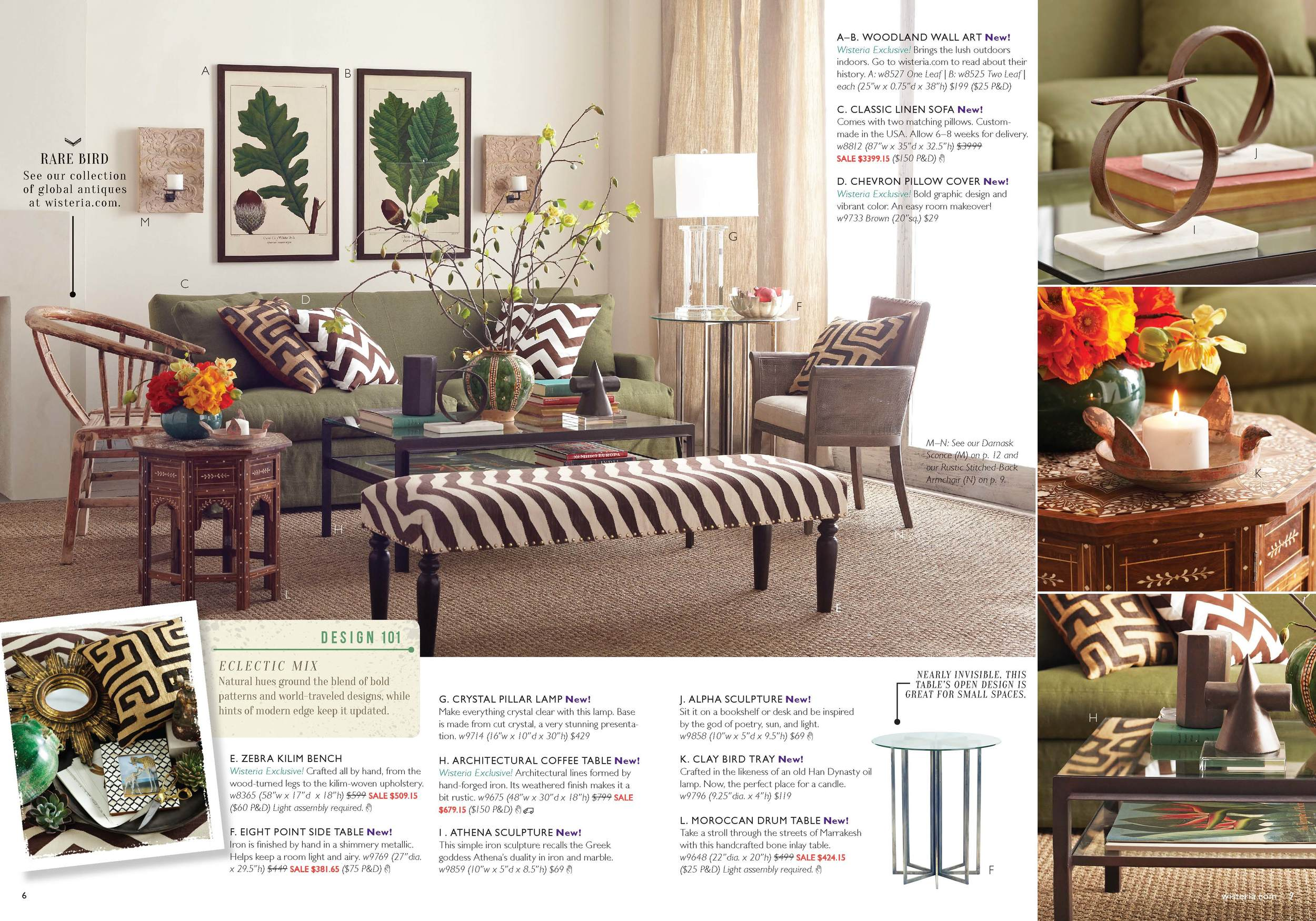 "Our fall catalogs showed a new face of Wisteria. The spreads were fresher, more modern, and gave more emphasis to the photography. I came up with the idea to do the ""Design 101"" element, a way to teach the reader how to put together the new Wisteria look and keep our existing customer base."