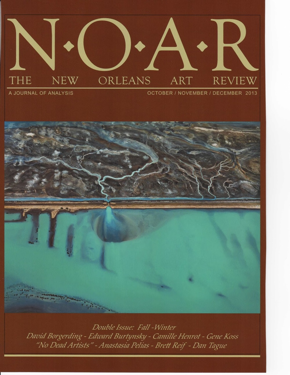 The New Orleans Art Review  , Fall/Winter 2013, p. 29. Review of    No Dead Artists   , Jonathan Ferrara Gallery, New Orleans
