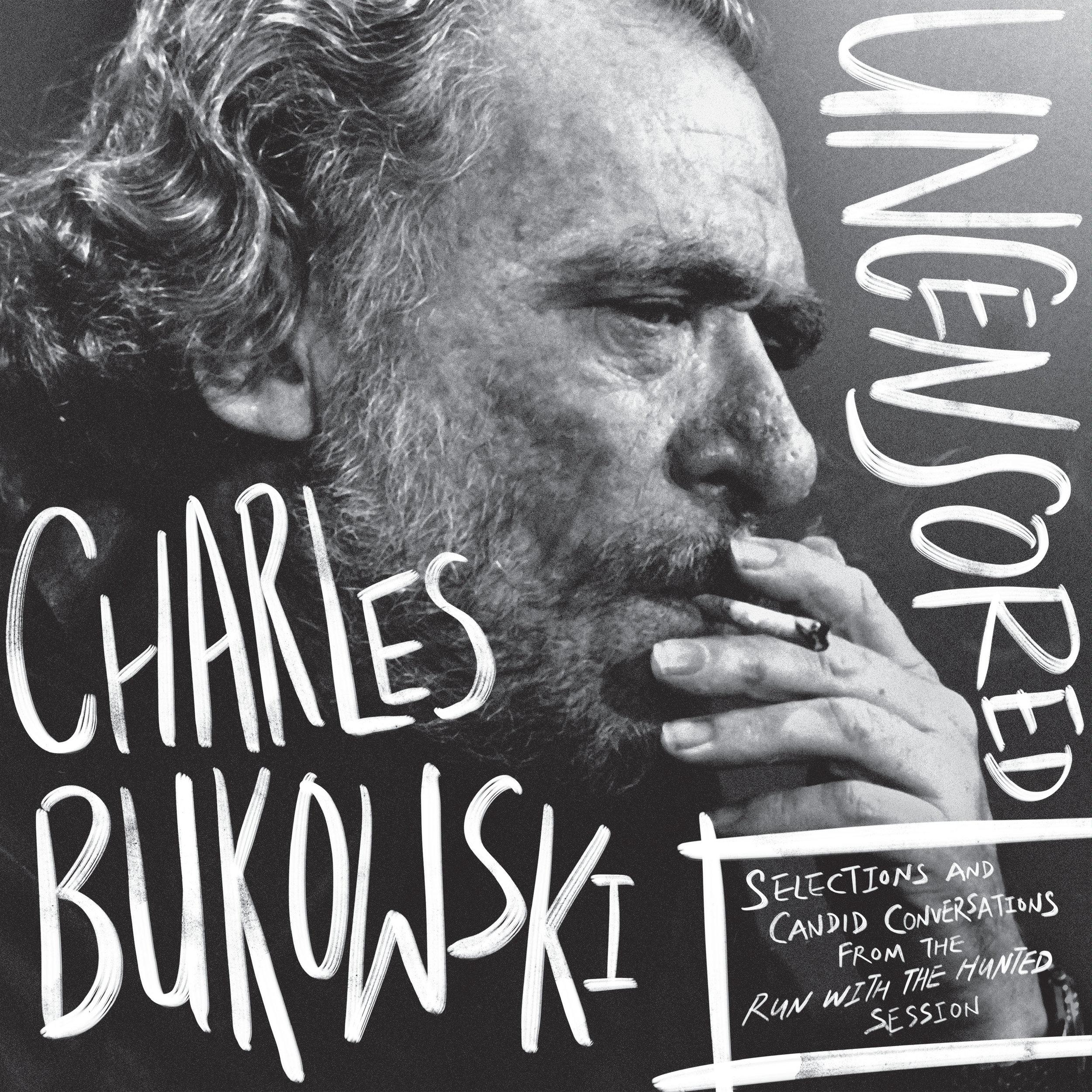 Charles Bukowski Uncensored_LP Cover.jpg