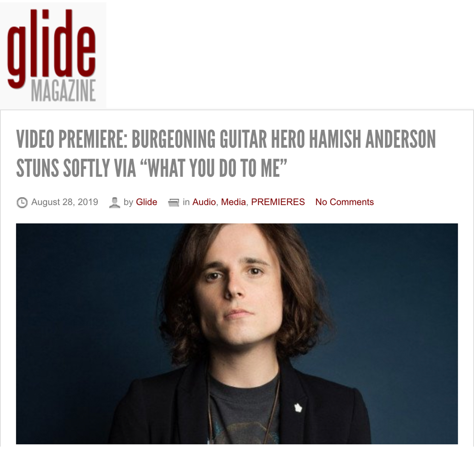 """Glide Magazine Premieres """"What You Do to Me"""" Video - August 28, 2019"""