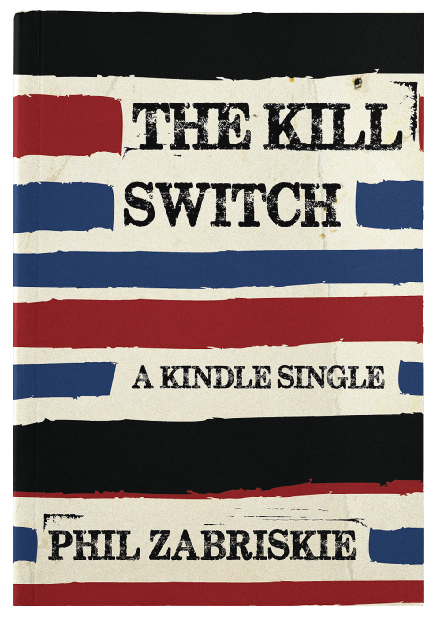 The Kill Switch