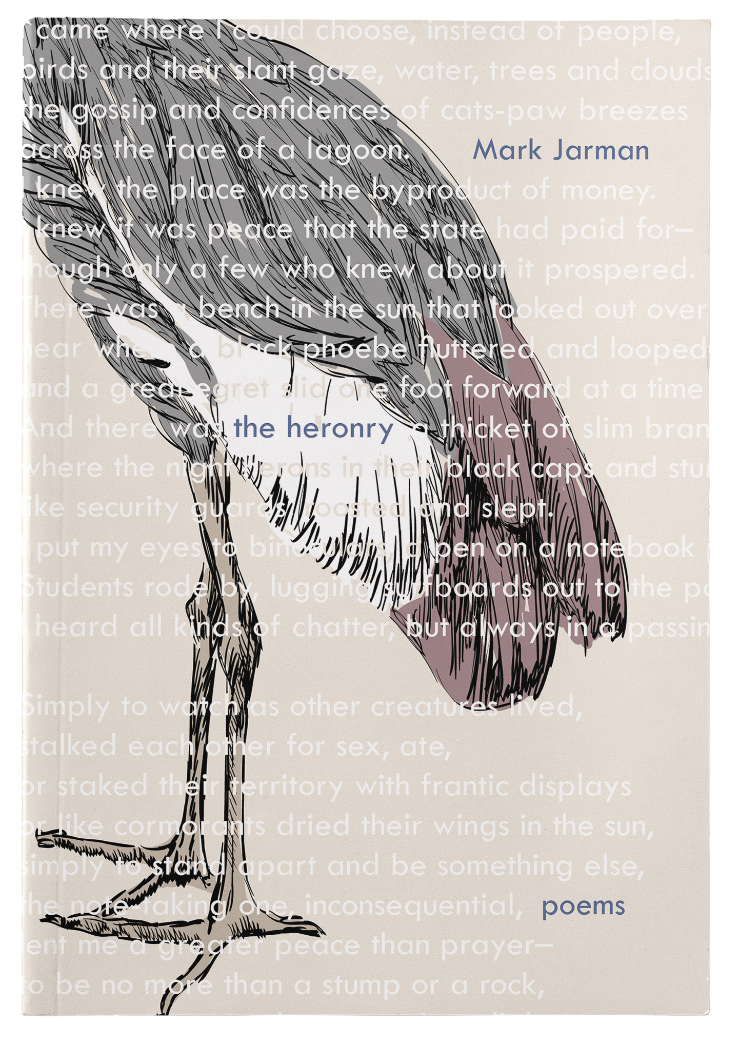 The Heronry by Mark Jarman