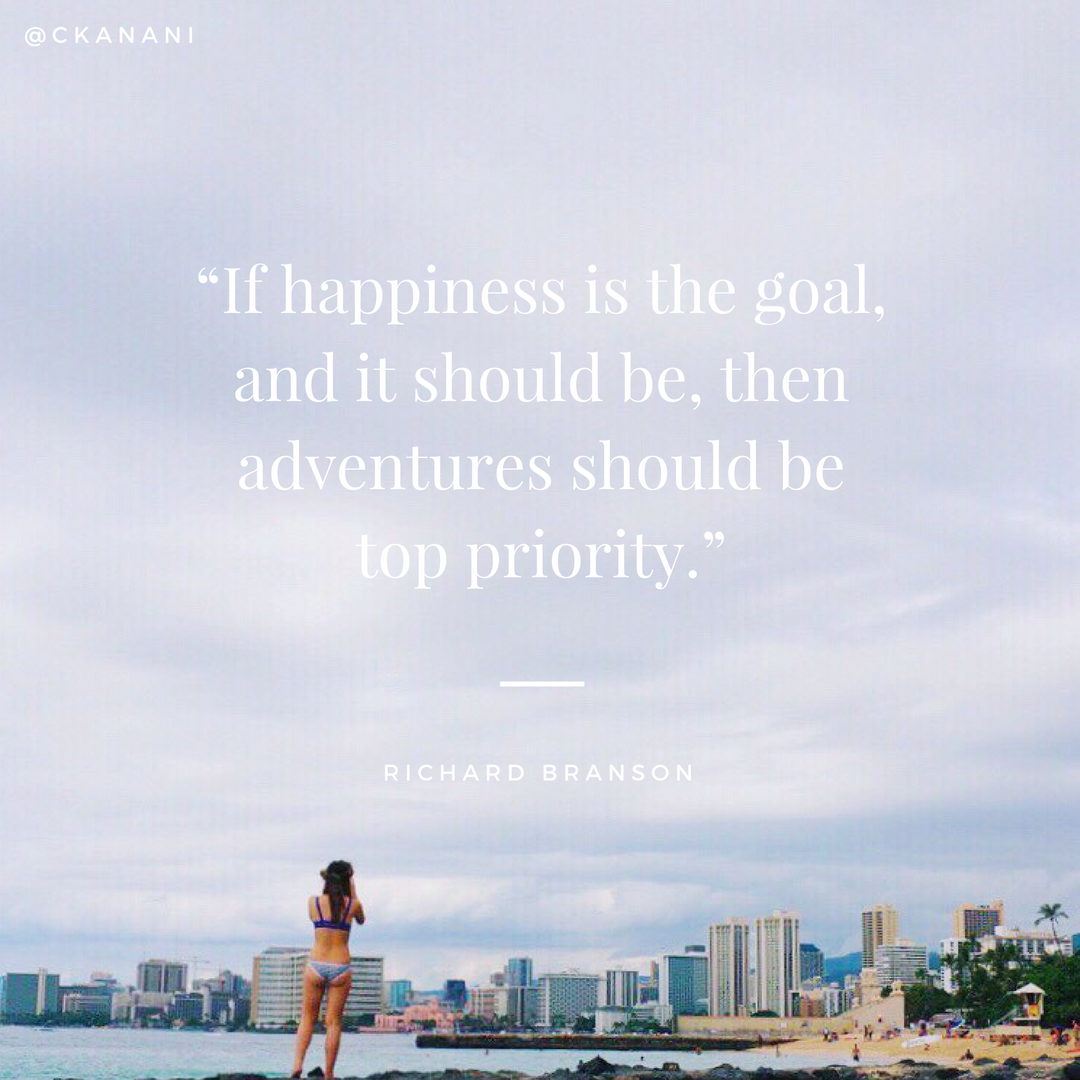 """If happiness is the goal – and it should be, then adventures should be top priority."" #travelquote 