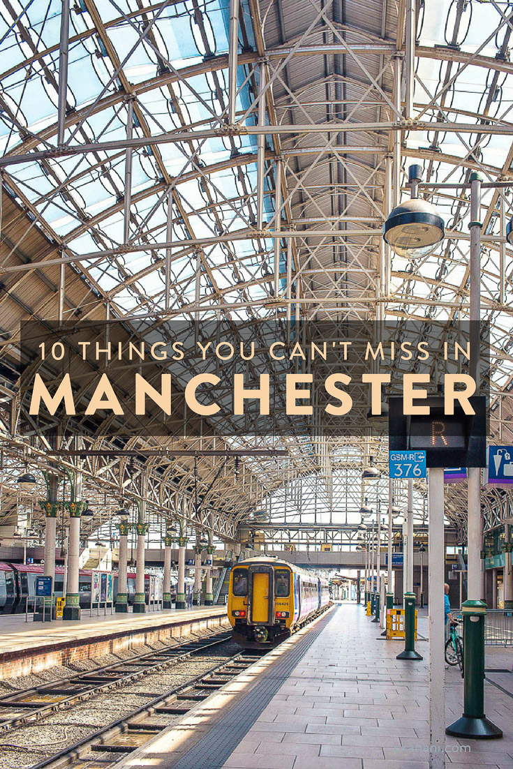 The top 10 things to do in Manchester, England
