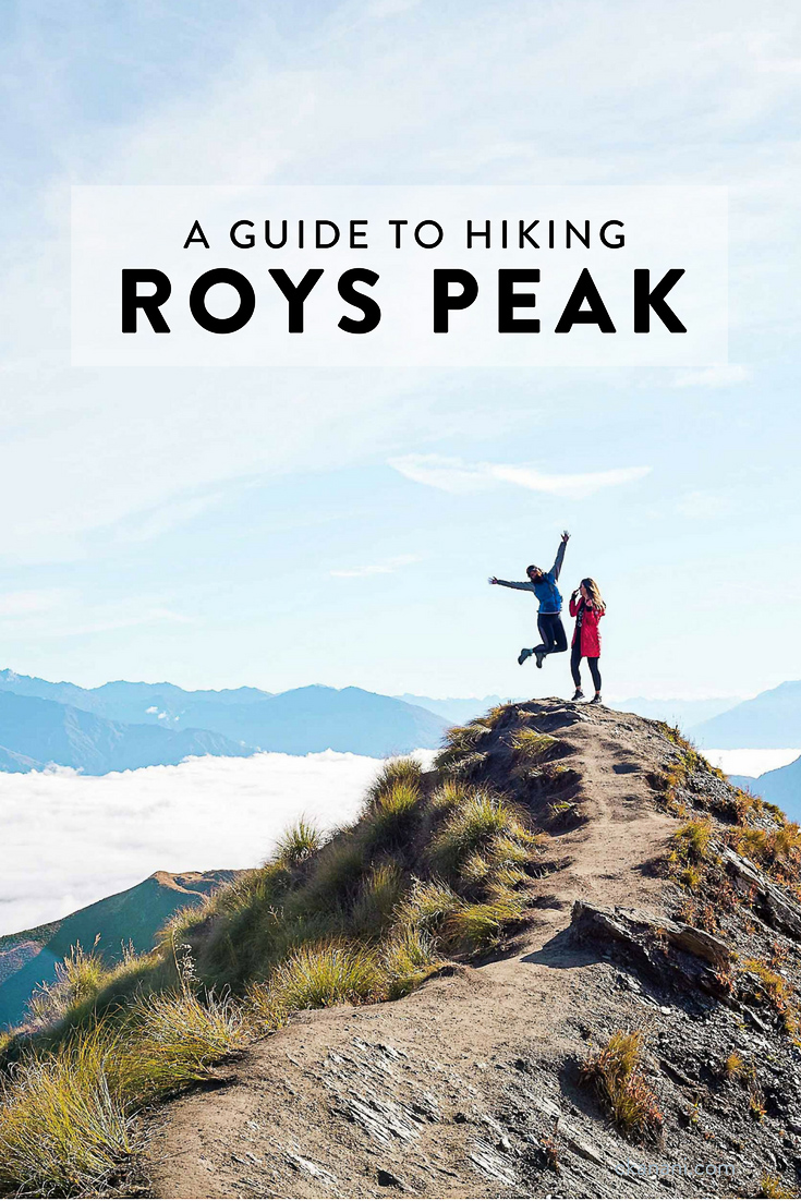 A guide to hiking Roys Peak on New Zealand's south island in Wanaka.  One of the most beautiful views in the world and a can't miss when visiting NZ!