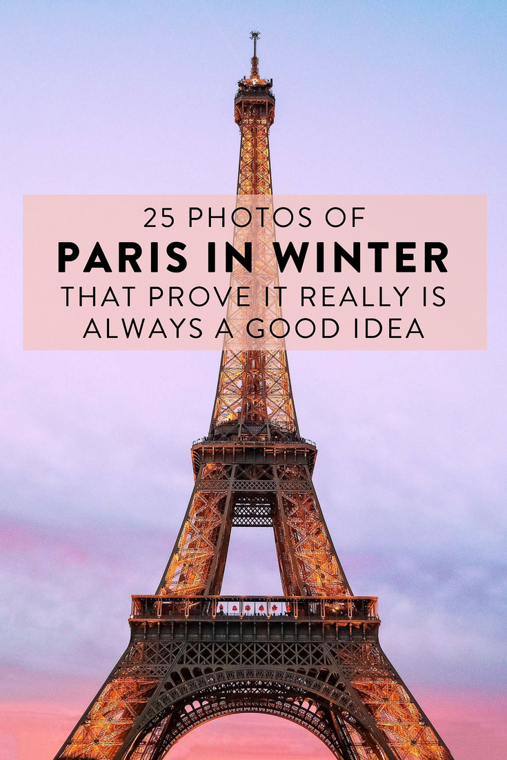 25 photos of Paris in winter that prove it really is always a good idea - even in December!