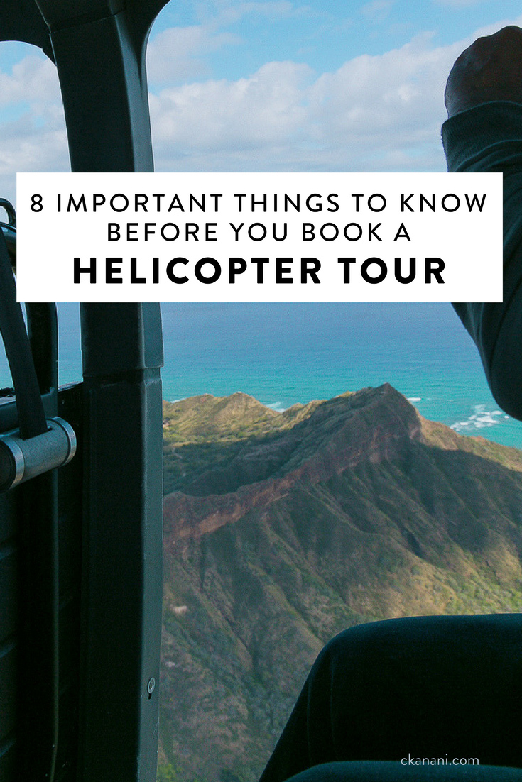 Planning to go on a helicopter tour? Here are 8 important things you need to know before you book it