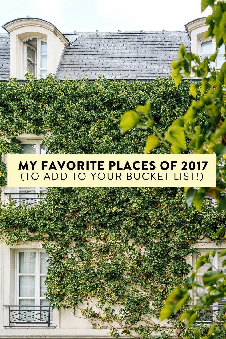 My favorite places of 2017, for you to add to your 2018 bucket list! New Zealand, Amalfi Coast, Gothenburg, and more