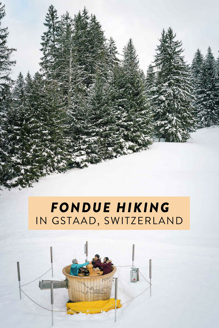 In Gstaad, Switzerland you can go on a fondue hike! Pick up a fondue backpack with all the necessary ingredients to enjoy inside a giant fondue pot amongst the Alps. A unique adventure