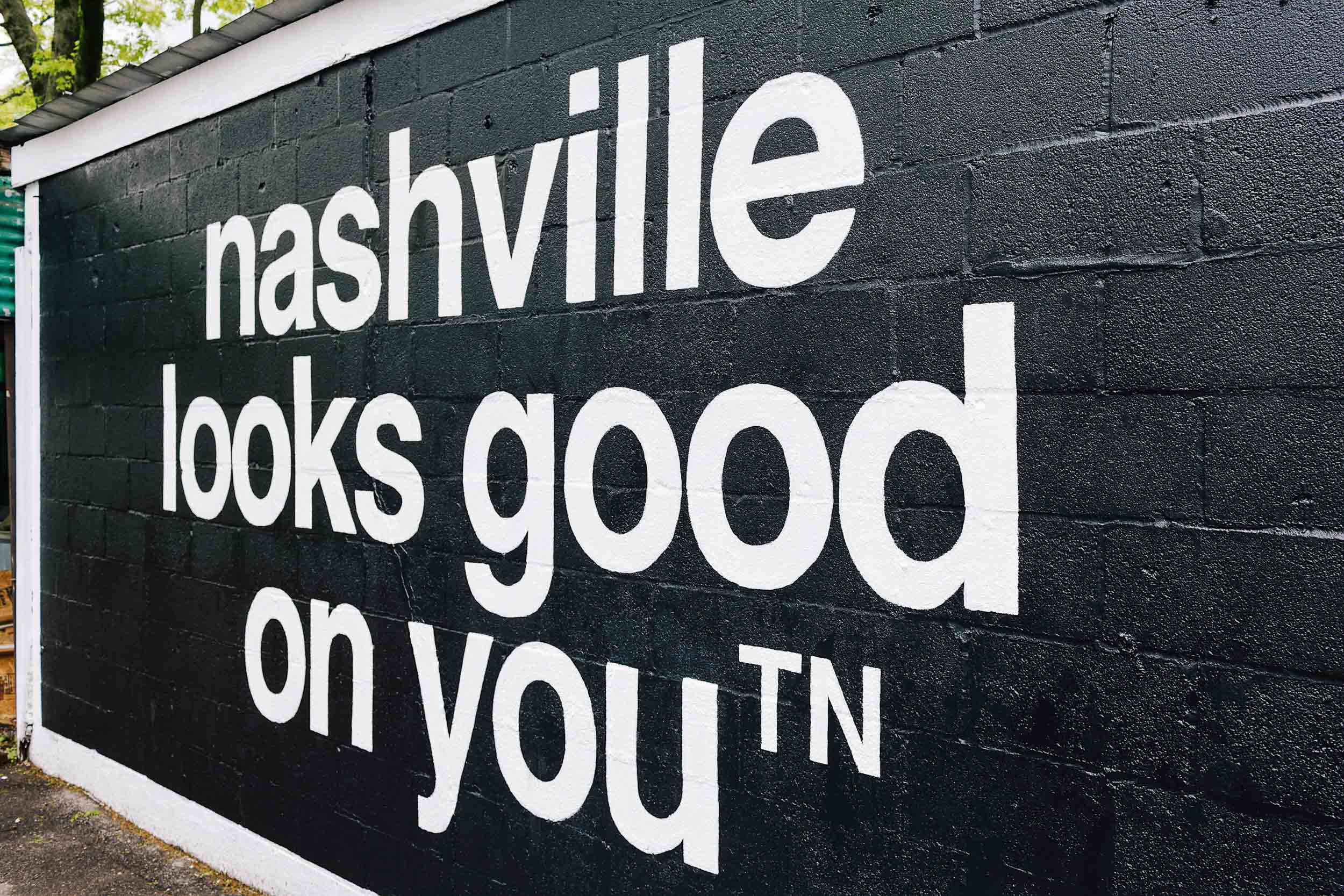 """Nashville looks good on you"" mural behind the Frothy Monkey in 12th South"