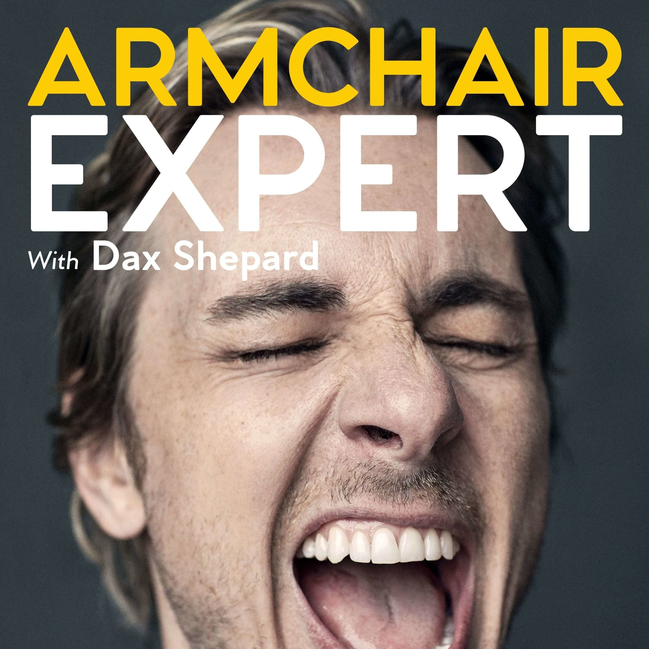 "- ""Hi, I'm Dax Shepard, and I love talking to people. I am endlessly fascinated by the messiness of being human, and I find people who are vulnerable and honest about their struggles and shortcomings to be incredibly sexy. I invite you to join me as I explore other people's stories. We will celebrate, above all, the challenges and setbacks that ultimately lead to growth and betterment. What qualifies me for such an endeavor? More than a decade of sobriety, a degree in Anthropology and four years of improv training. I will attempt to discover human ""truths"" without any laboratory work, clinical trials or data collection. I will be, in the great tradition of 16th-century scientists, an Armchair Expert."""