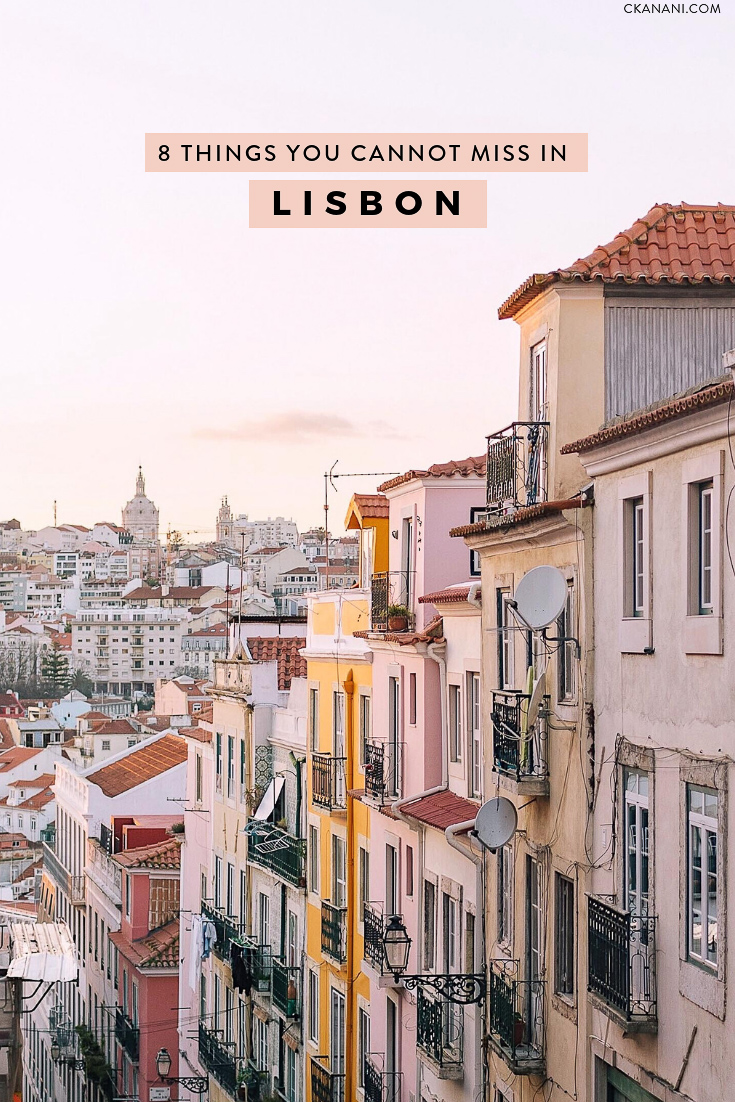 Portugal's capital, Lisbon, is full of so many amazing things to see and do that it can be hard to narrow down your to do list.  Here are 8 things you absolutely cannot miss when visiting!