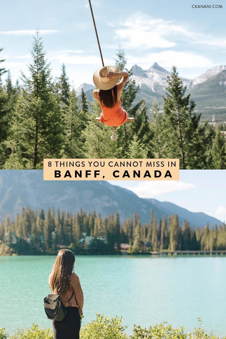 Things to do in Banff - the 8 things you absolutely cannot miss! Including where to stay in Banff, what to see, do, eat, and drink. #banff #alberta #canada #travel