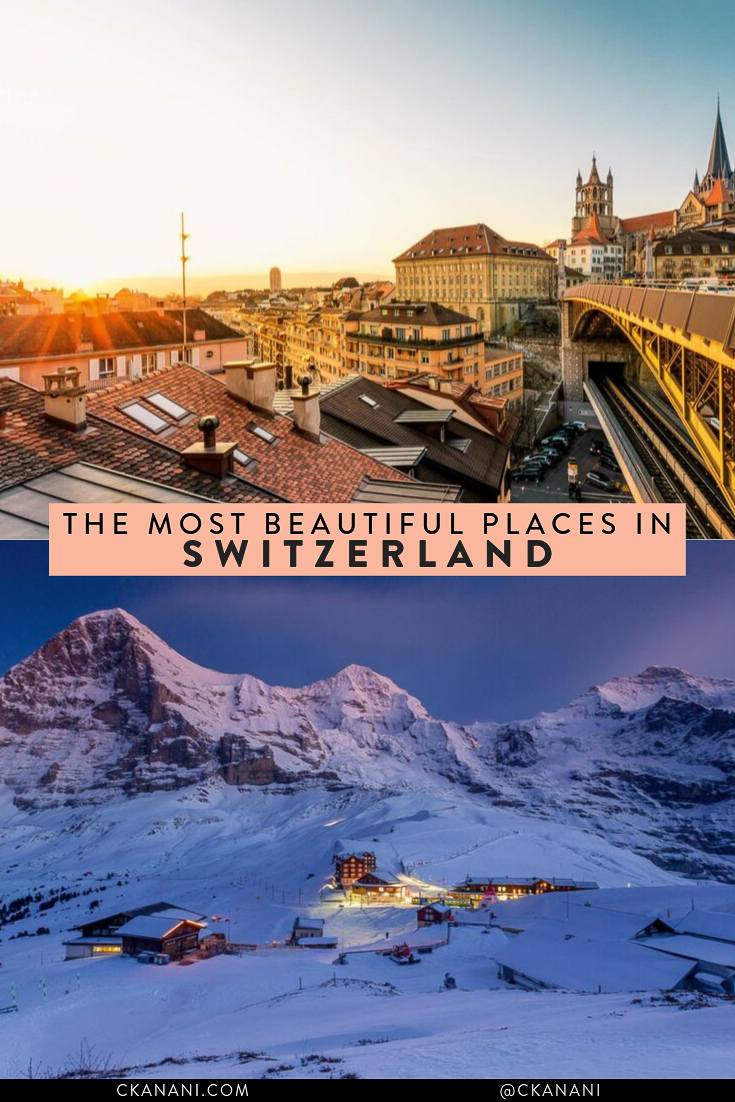 The most beautiful places in Switzerland to help you plan your Switzerland itinerary! #switzerland #travelguide #itinerary #travelinspiration