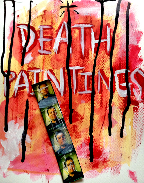 "The first draft. ""Death Paintings"". 2014.  John Michael Gill"