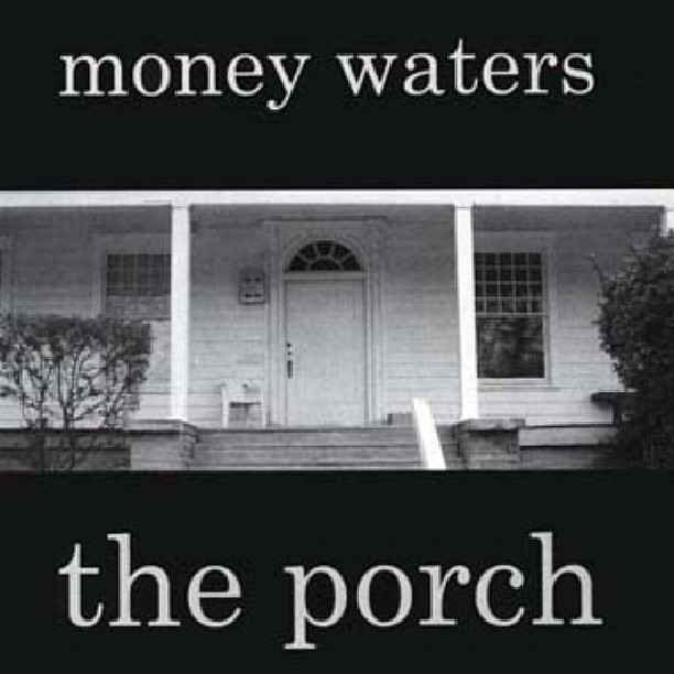 Money Waters The Porch / PiKaHsSo's Discography