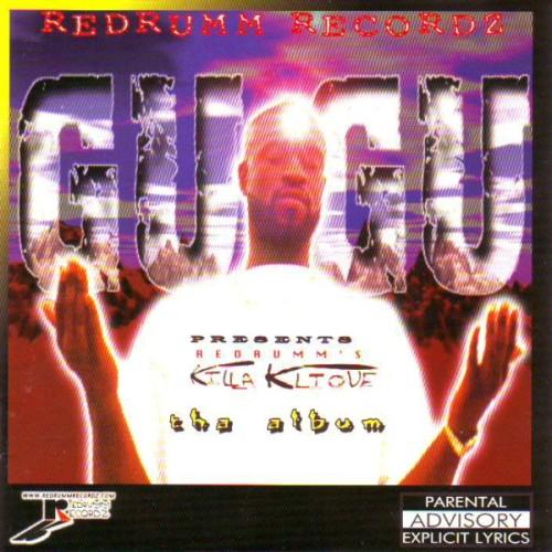 Gugu Presents Redrumm's Killa KliQue / PiKaHsSo's Discography