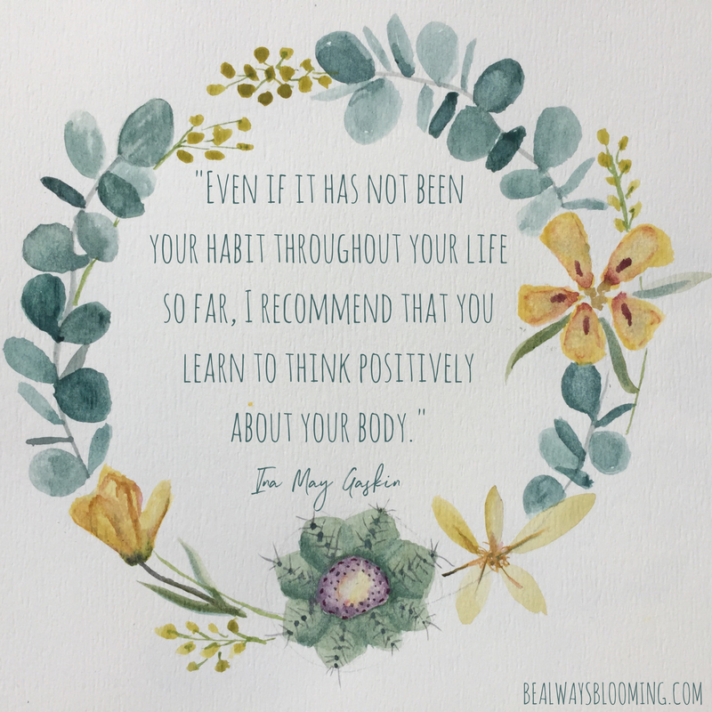 ina may gaskin quote positively about your body doula birth