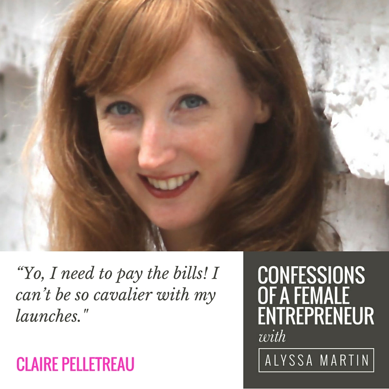 Revenue & results with Claire Pelletreau on the Confessions of a Female Entrepreneur podcast #confessionspodcast