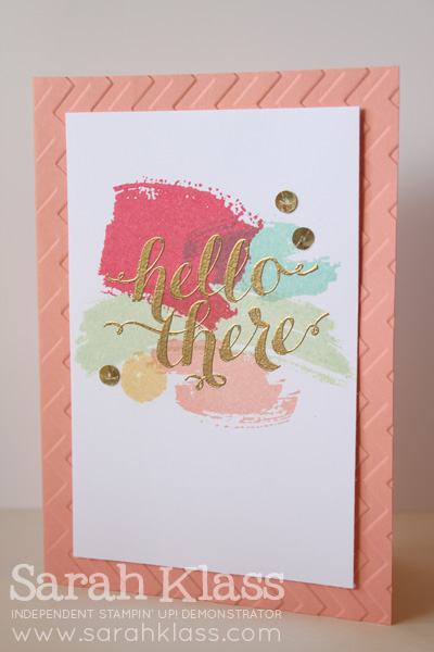 Stamps:   Work of Art, Hello There (hostess)   Paper:   Crisp Canteloupe, Whisper White   Ink:   Strawberry Slush, Coastal Cabana, Pistachio Pudding, Crisp Canteloupe, So Saffron, Versamark   Accessories:   Chevron Embossing Folder, Gold Embossing Powder, Sequin Trim