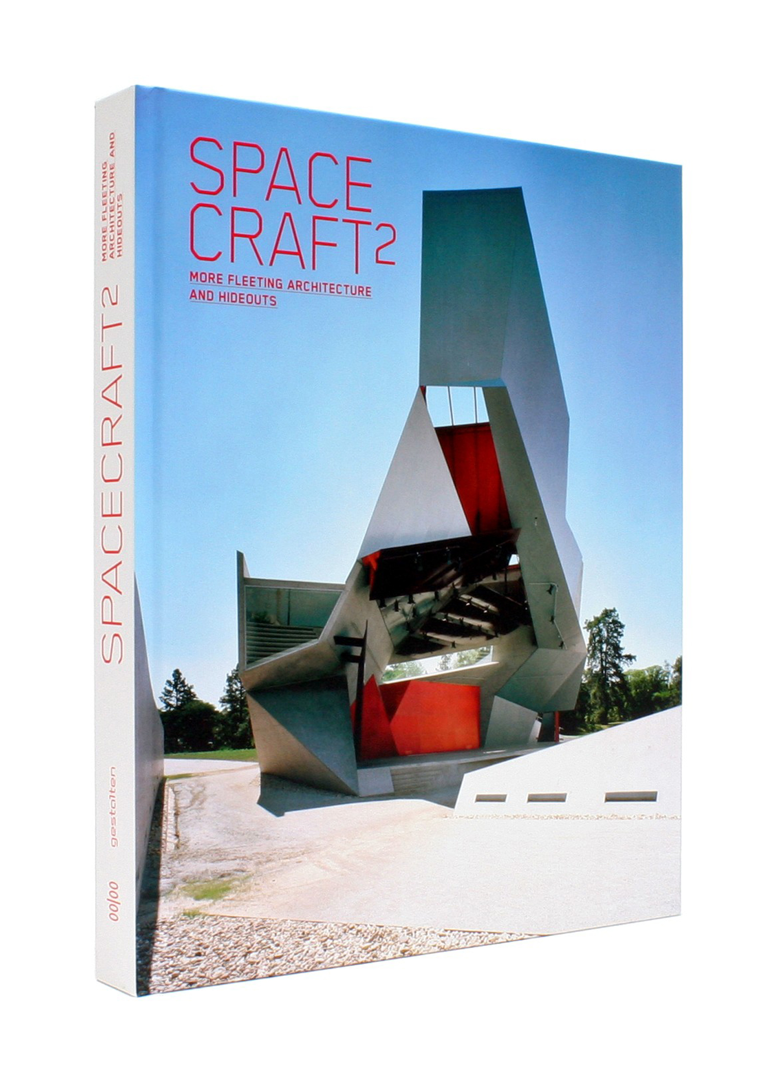 R. Klanten, L. Feireiss, Spacecraft 2: More Fleeting Architecture and Hideouts, Die Gestalten Verkag, Berlin 2009