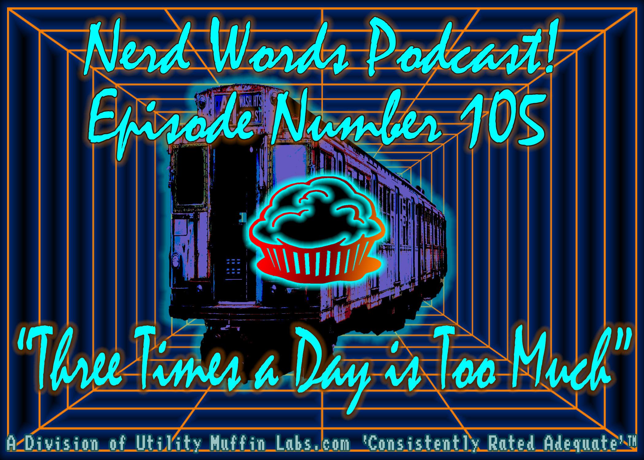 Nerd Words Episode 105.jpg