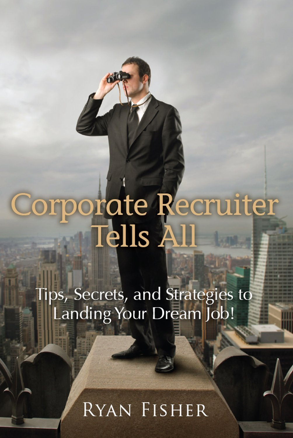 Corporate Recruiter Tells All.jpg
