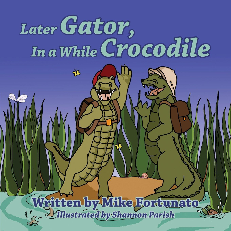 LaterGatorInAWhileCrocodile.jpg