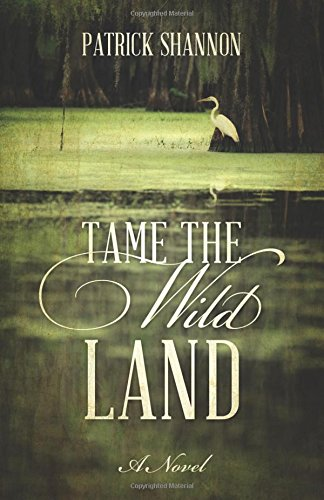 Tame The Wild Land