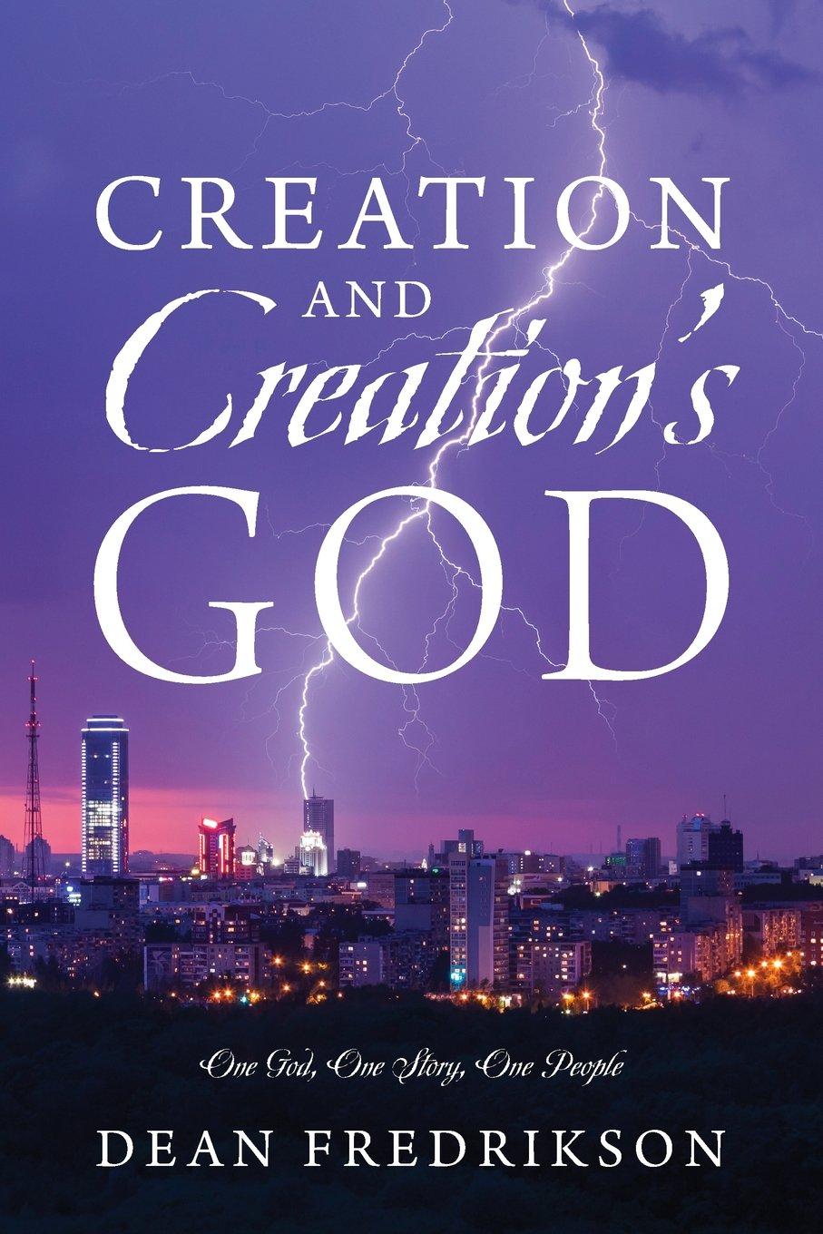 Creation and Creation's God