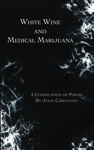 WhiteWineAndMedicalMarijuana.jpg