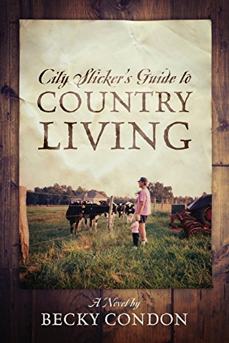 CitySlickersGuideToCountryLiving.jpg