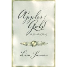 """Apples of Gold: A Parable of Purity.  By: Lisa Samson. My daughters voted this their favorite book on all the lists! So tastefully written so that young girls think that guarding their """"purity"""" is saving their first kiss and older girls who have had """"the talk"""" recognize it means much more."""