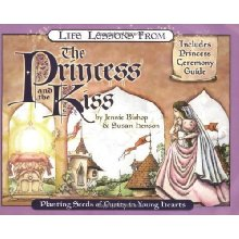 Life Lessons from The Princess and the Kiss: Planting Seeds of Purity in Young Hearts.  By: Jennie Bishop and Susan Henson. Includes a ceremony guide.