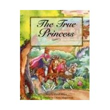 The True Princess: What Makes Someone a True Princess in Jesus' Eyes? By: Angela Elwell Hunt. My absolute favorite. A beautiful parable explaining that a true princess is one who serves.