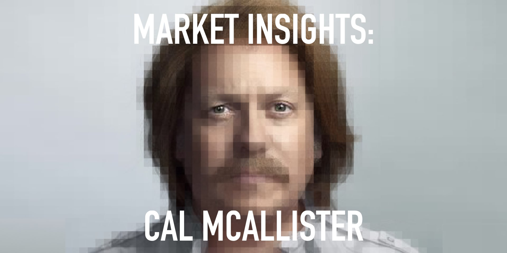 Market Insights: Cal McAlister