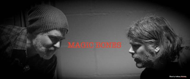 Magic Bones Live NYC!