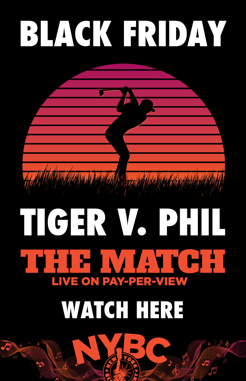 Tiger Woods NYC Match Black Friday
