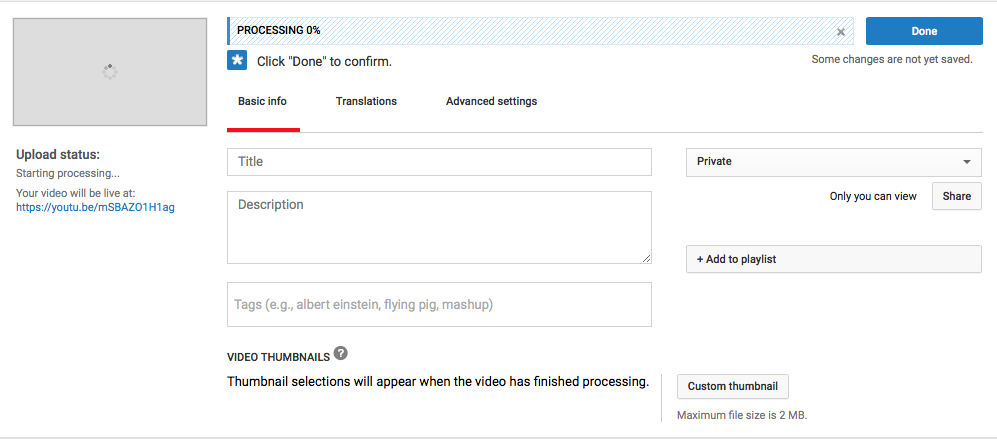 While uploading your video to YouTube, this is where you will input your Title, Description and Video Tags