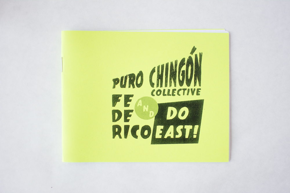 Puro Chingón Collective and Federico DO EAST Zine, 2014