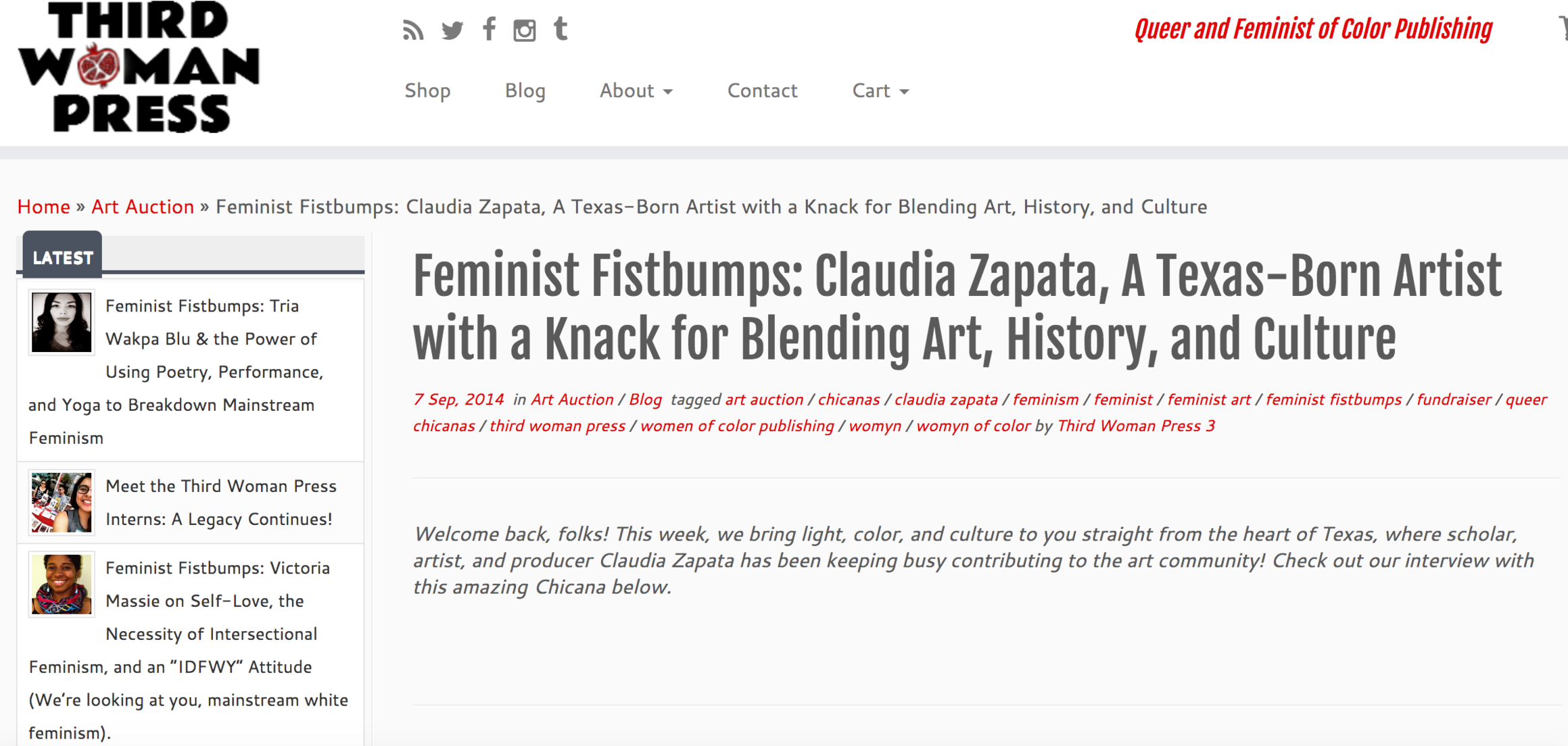 """Third Woman Press Collective, """"Feminist Fistbumps: Claudia Zapata, A Texas-Born Artist with a Knack for Blending Art, History, and Culture,""""  Third Woman Press.com , September 8, 2014. http://www.thirdwomanpress.com/feminist-fistbumps-claudia-zapata-a-texas-born-artist-with-a-knack-for-blending-art-history-and-culture/"""