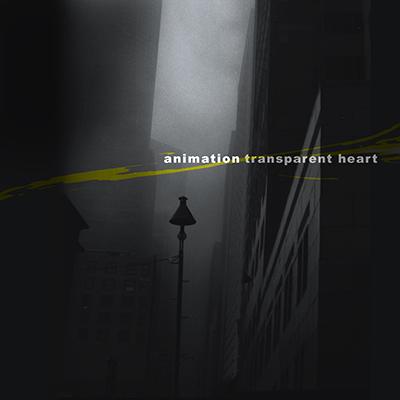 Transparent Heart    (2012)   Animation