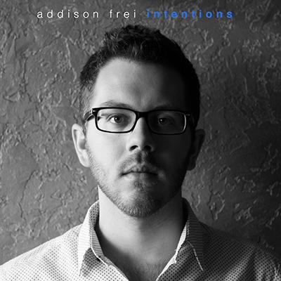 Intentions    (2014)   Addison Frei