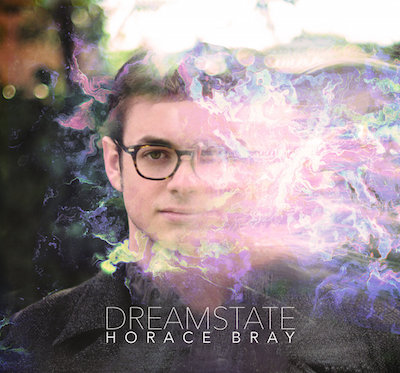 Dreamstate    (2016)   Horace Bray