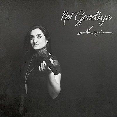 Not Goodbye  (2017)  Kimia
